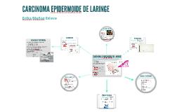 CARCINOMA EPIDERMOIDE DE LARINGE