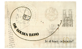 Copy of The Golden Ratio