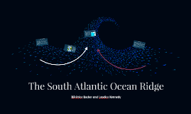 The South Atlantic Ocean Ridge