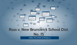 Ross v. New Brunswick School Dist. No. 15