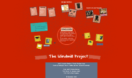 The Windmill Project