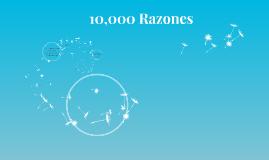 10,000 razones
