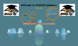Copy of Welcome to SENIOR Guidance