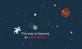 The way to become an astronomer
