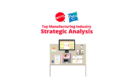 Toy industry - MGT401