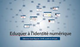 Eduquer à l'identité numérique