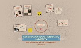 CONSTRUCCIÓN SOCIO-HISTÓRICA DE LA POBREZA