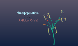Copy of Overpopulation
