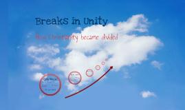 Major breaks in unity