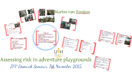 Assessing risk in adventure playgrounds