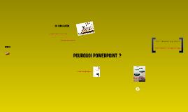 POWERPOINT, UN ARCHITEXTE DE LA PENSEE