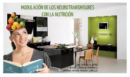 MODULACIÓN DE LOS NEUROTRANSMISORES CON LA NUTRICIÓN