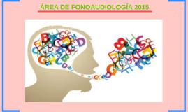 ÁREA DE FONOAUDIOLOGÍA