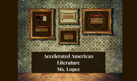 Accelerated American Literature/Lopez