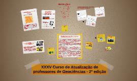 XXXV Curso de Atualização de professores de Geociências - 2ª