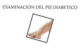 Examinacion del Pie diabetico