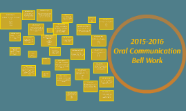 2015-2016 Oral Comm Bell Work