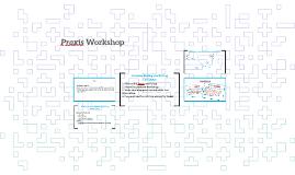 Praxis Workshop