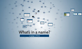 Whats in a name?