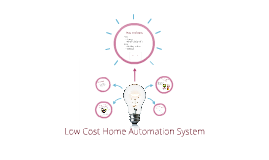 Low Cost Home Automation System