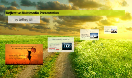 Reflective Multimedia Presentation