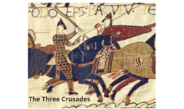 The Three Crusades