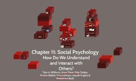 Chapter 11: Social Psychology