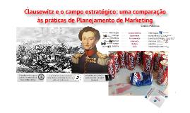 Clausewitz e o Planejamento de Marketing