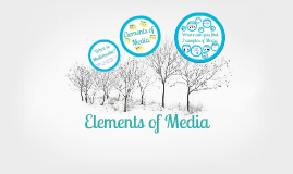 Elements of Media