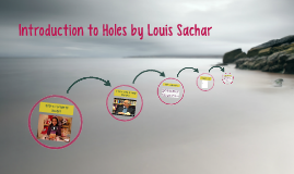 Introduction to Holes by Louis Sachar