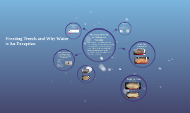 Freezing Trends and Why Water is An Exception