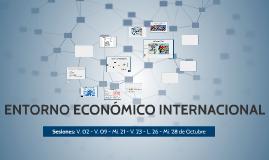 ENTORNO ECONÓMICO INTERNACIONAL