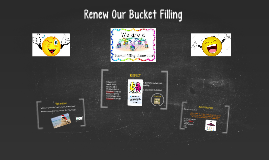Renew Our Bucket Filling