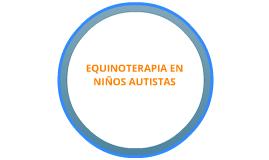 Equinoterapia en niños autistas