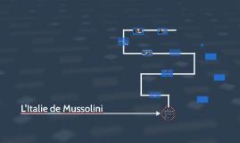 L'Italie sous Mussolini