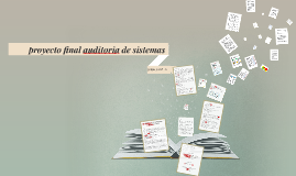 Copy of proyecto final auditoria de sistemas