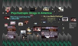 Psychotropic Drugs in America