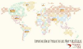 Exportación de Productos del Mar y Acuícolas