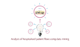 Analysis of hospitalised patient flows using data-mining