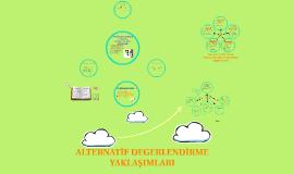 Copy of ALTERNATIF DEGERLENDIRME YAKLAŞIMLARI
