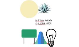 Análisis de Mercado de MARTIRIO MEZCAL