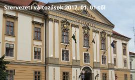 Szervezeti változások 2017.01.01.