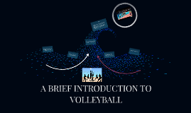 Copy of A BRIEF INTRODUCTION TO VOLLEYBALL