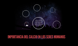 IMPORTANCIA DEL CALCIO EN LOS SERES HUMANOS
