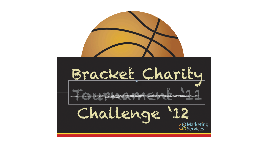 Bracket Charity Challenge 2012