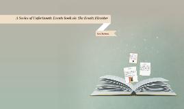 A Series of Unfortunate Events book six The Ersatz Elevator