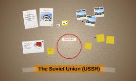 The Soviet Union (USSR)