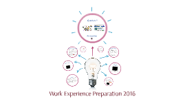 Work Experience Preparation 2016