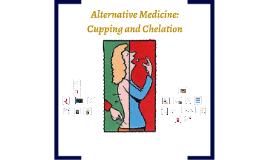 Alternative Medicine and You