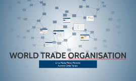 WORLD TRADE ORGANISATION